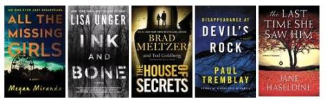 New mystery: All the Missing Girls, Ink and Bone, House of Secrets, Devil's Rock, the Last Time She Saw Hin