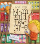 Mom and Dad Glue book cover