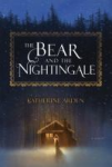 The Bear and the Nightengale
