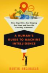 Human's Guide to Machine Intelligence book cover